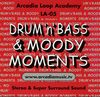 Drum 'n' Bass & Moody Moments