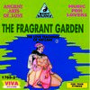 The Fragrant Garden 2